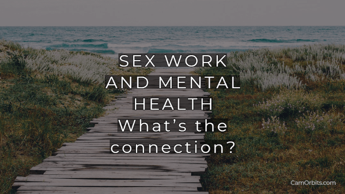 Sex Work and Mental Health: What's the Connection?