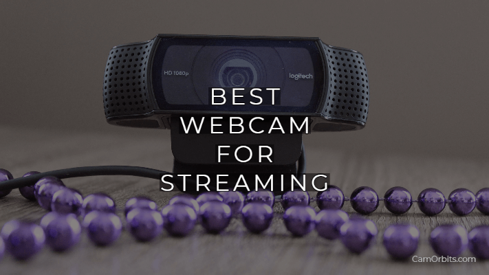 best webcam for streaming camgirls