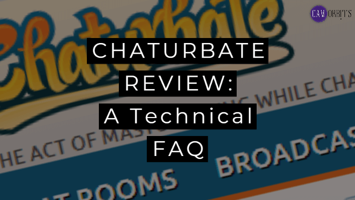 Chaturbate Review: A Technical FAQ