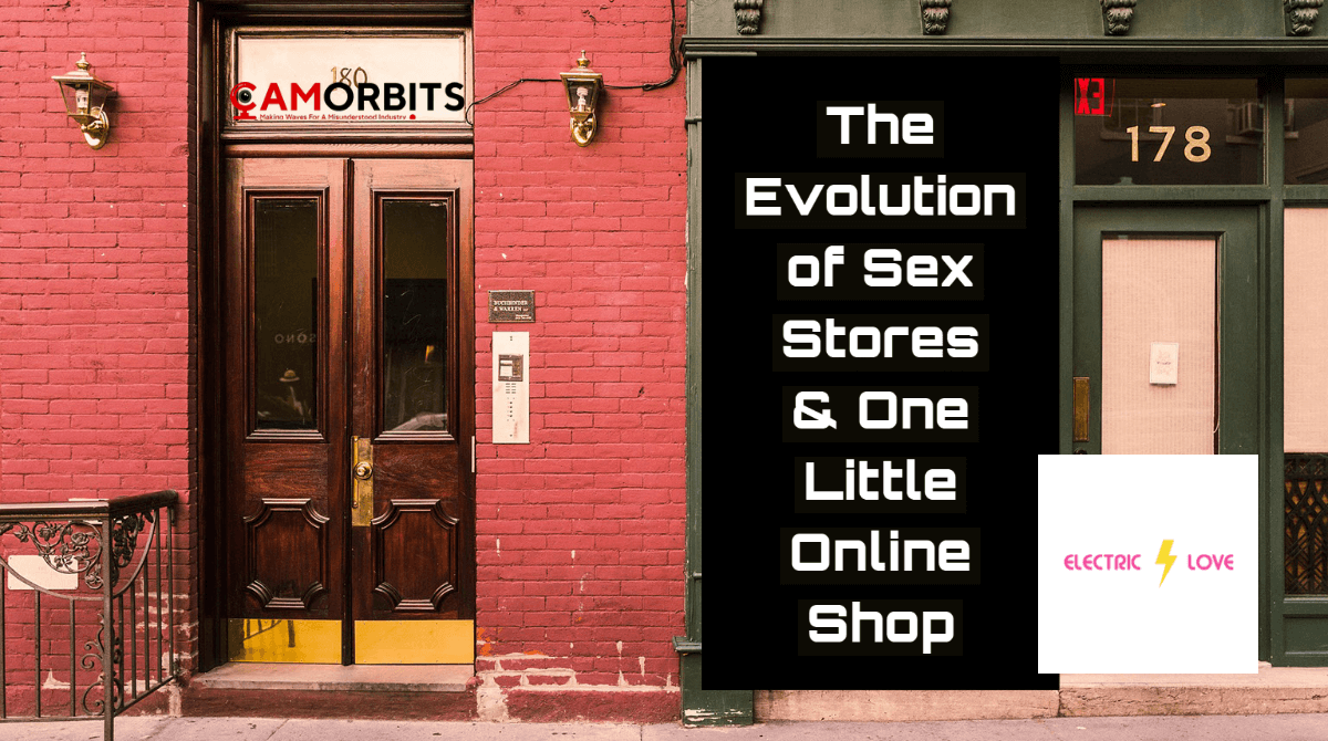The Evolution of Sex Stores & One Little Online Shop…